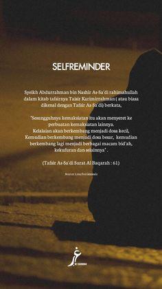 Hati-hati dengan kelalaian, karena ia adalah pintu pertama menuju dosa besar #SemangatHijrah😉 Reminder Quotes, Self Reminder, Islamic Inspirational Quotes, Islamic Quotes, Soul Quotes, Life Quotes, Daily Quotes, Best Quotes, Positive Quotes