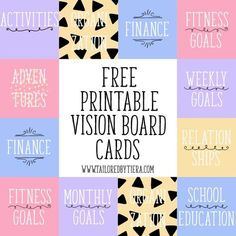 Vision Board Cards: Setting and Maintaining Goals Start setting goals today with these free printable Vision Board Cards. Everyone needs a colorful reminder to set and achieve goals.