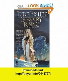 Sorcery Rising (Fools Gold, Book 1) (9780756401108) Jude Fisher , ISBN-10: 0756401100  , ISBN-13: 978-0756401108 ,  , tutorials , pdf , ebook , torrent , downloads , rapidshare , filesonic , hotfile , megaupload , fileserve