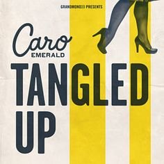 Tangled Up (Vocals) - Caro Emerald