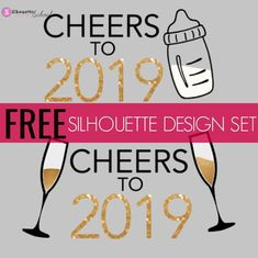 Free Silhouette Design: Cheers to 2019 Set