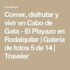 Comer, disfrutar y vivir en Cabo de Gata - El Playazo en Rodalquilar | Galería de fotos 5 de 14 | Traveler
