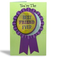 Best Friend Ever Greeting Card You're The..Wear it with pride Best friend ever and this badge makes it official..Love You Lots…Card Size : 23 X 15.5 Cm | Rs. 110 | Shop Now | https://hallmarkcards.co.in/collections/friendship-day/products/online-friendship-cards