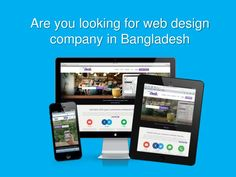 are you looking for web design company in bangladesh my soft it is leading and