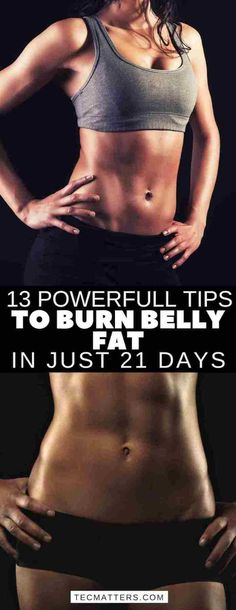 13 Powerful Tips to Burn Belly Fat in Just 21 Days - TecMatters Weight Loss Before, Weight Loss Goals, Easy Weight Loss, Lose Weight, Reduce Weight, Reduce Belly Fat, Burn Belly Fat, 13 Day Diet, Belly Pooch