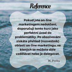 Zvyšte návštěvnost svého blogu. Prodávejte více zboží z vašeho e-shopu. Získejte rozhled a naučte se používat moderní nástroje online marketingu.