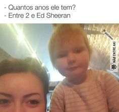 (._.) Ed Sheeran é você?
