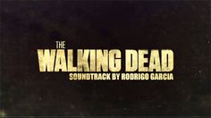 The Walking Dead Original Soundtrack  - Theme Song HD