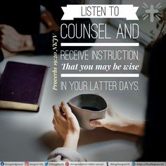 Listen to counsel and receive instruction, That you may be wise in your latter days. Proverbs 19:20 NKJV Proverbs 19 20, Best Bible Verses, Spiritual Needs, Latter Days, Counseling, Letter Board, Spirituality, Spiritual, Therapy