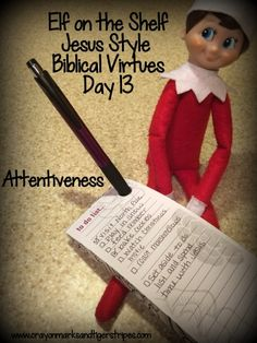 Elf on the Shelf Jesus Style Biblical Virtues: Attentiveness