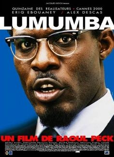 #Lumumba - 2000 - directed by : Raoul Peck - cast : Eriq Ebouaney, Alex Descas, Maka Kotto    http://www.eriqebouaney.com/
