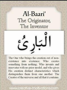 Names of Allah Al-Baari Islam Muslim, Allah Islam, Islam Quran, Quran Verses, Quran Quotes, Qoutes, Allah Quotes, Islamic Inspirational Quotes, Islamic Quotes
