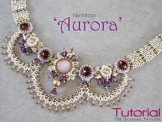 Tutorial for beadwoven necklace 'Aurora' - PDF beading pattern - DIY