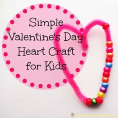 Here's a super simple Valentine's Day craft for kids. All you need are pipecleaners and beads to make this Valentine heart craft.