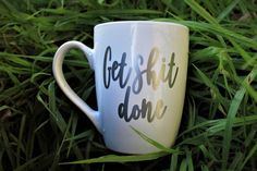 Get Shit Done Custom Mug | Motivational Mug | Coffee Mug | Perfect Mug for Work | Motivate your Morning by RogueMagnoliaDesigns on Etsy