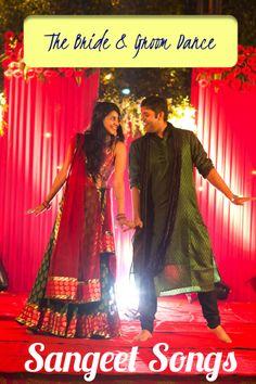 Sangeet Songs: The Bride & Groom Dance
