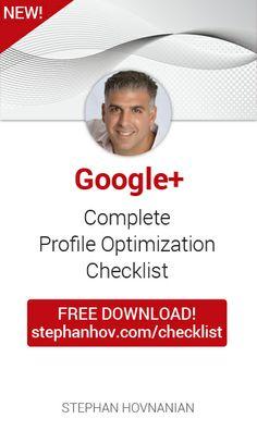 #stephanhovprotip   FREE Google+ Profile Optimization Checklist http://stephanhov.com/checklist #googleplus