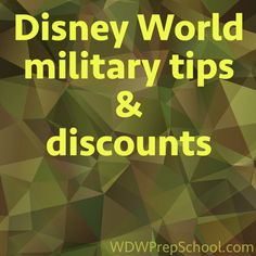 Disney World tips and discounts for military personnel