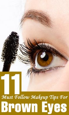 If you have brown eyes these tips are perfect for you to follow!