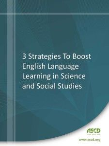 Three strategies to boost ELLs in science and social studies.