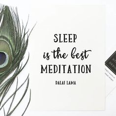 Hang this beautiful ' Sleep is the best Meditation' inspirational print on your walls Materials: Archival Paper, Ink, Love ◦ Made to order ◦ Frame is not included in the purchase ◦ Handmade in USA ◦ A