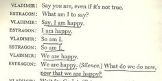 Happy Waiting For Godot Quotes, Depression Quotes, Les Sentiments, Small Words, Love Movie, Me Me Me Song, Romantic Quotes, Poetry Quotes, I Am Happy
