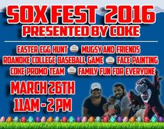 Sox Fest 2016 Presented by Coke Sat  March 26~11:00   Lewis-Gale Field at Salem Memorial Ballpark Hosted by Salem Red Sox This year at we will have Easter Egg Hunts for different age groups, Roanoke College Baseball Team's double header, Coke's very own Refresh Team, and so much more! Season ticket holders, you will also (finally!) be able to pick up your tickets! For the Easter Egg Hunt this year, we will have different age groups going at different times:-Ages 0-3 will hunt from 11:30…