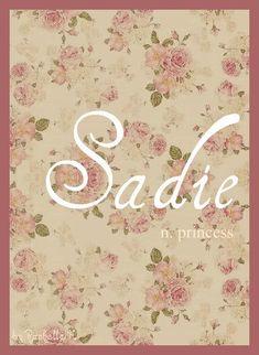 Baby Girl Name: Sadie. Meaning: Princess.+ - Baby Boy Names Baby Girl Names Unusual Baby Names, Cute Baby Names, Unique Names, Baby Names And Meanings, Names With Meaning, Sadie Name Meaning, Baby Girl Names, Boy Names, Girls Names Vintage