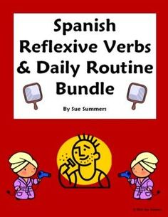 Spanish Reflexive Verbs Bundle by Sue Summers - Includes a 33 word English to Spanish vocabulary reference, 9 practice worksheets, 2 person skit, partner interview activity, video project, quiz, set of 10 flashcards / bulletin board signs and more!