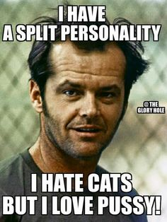 Jack Nicholson in Milos Foremans One Flew Over the Cuckoos Nest Adult Dirty Jokes, Adult Humor, Flirty Funny, Adults Only Humor, Funny As Hell, Funny Stuff, Random Stuff, Hate Cats, Jokes