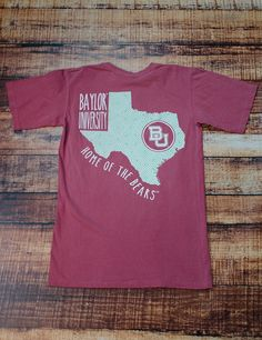 Everyone loves the state of Texas right? And you obviously LOVE Baylor University so show your love in this new BU t-shirt! GO BU BEARS!