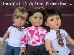 Karen Mom of Three's Craft Blog: Dress Me Up Neck Attire A Review Of Doll Tag Clothing's Fantastic Pattern