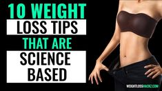 10 Weight Loss Tips That Are Science Based Weight Loss Tips, Motivational, Science, Youtube, Losing Weight Tips, Youtubers, Youtube Movies, Skin Tips