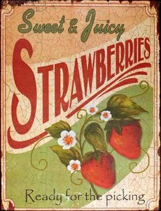 Vintage Strawberry Sign.