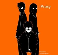 iProxy - Masky, Hoodie, and Ticci Toby