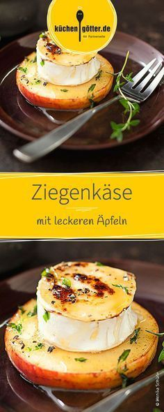 Ziegenkäse mit Äpfeln Goat's cheese with apples and the best herbs! This raclette pans is a delightful dish on cold days. Meat Appetizers, Appetizer Recipes, Snack Recipes, Healthy Recipes, Goat Cheese Recipes, How To Eat Paleo, Apple Recipes, Eating Plans, Food Inspiration