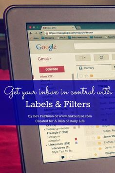 Organizing Your Email using Filters and Labels is part of Organization Tips Simple - Does your inbox leave you feeling overwhelmed Use these simple tips for organizing your email using filters and labels! Google Plus, Google Calendar, Business Emails, Family Organizer, Feeling Overwhelmed, Organization Hacks, Household Organization, Organizing Ideas, Time Management