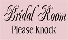 Wedding Stencils BRIDAL ROOM 15x7.5