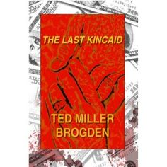 The Last Kincaid (Kindle Edition)  http://www.picter.org/?p=B007IXIW8E