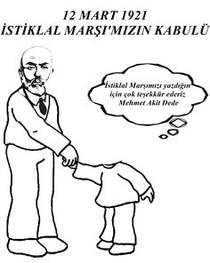 İstiklal Marşının Kabulü 12 Mart 1921 Mehmet Akif ERSOY Boyama Anasınıfı Okul Öncesi Turkish Language, Preschool Art, Projects For Kids, Early Childhood, Karma, Education, Memes, Montessori, Kids Service Projects