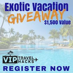 Win An Exotic Vacation For 2
