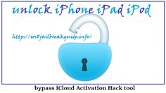 bypass iCloud Activation Hack tool