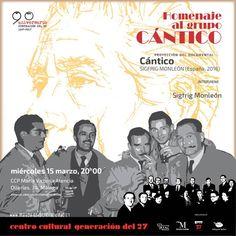 Publicidad Generación del 27. El Centro Cultural Generación del 27 proyecta el documental 'Cántico', de Sigfrig Monleón, España, 2016. Es una colaboración con Málaga de Festival (MaF).