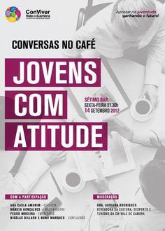 Conversas no Café: Jovens com Atitude    > 14 de Setembro, 2012 - 21h30    @ Sétimo Bar, Vale de Cambra  _Cartaz Actualizado_