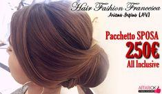 PACCHETTO SPOSA DA HAIR FASHION FRANCESCA
