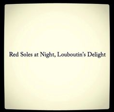 Red soles at night