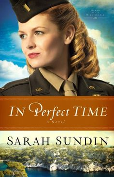 In Perfect Time by Sarah Sundin | http://rachellerea.com/in-perfect-time-by-sarah-sundin/