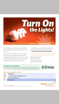 When the lights turn on, you get paid! Ask me how!