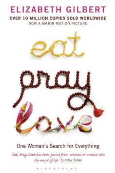 There are a lot of reasons to adoreEat, Pray, Love by Elizabeth Gilbert. Sure, you have also had terrible breakups and thought about ditching the real world for a while and eating and drinking your way through exotic lands with w