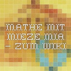 Mathe mit Mieze Mia – ZUM-Wiki Math Workshop, Engineering, Quilts, Education, Maths, Math Education, First Grade, First Aid, Quilt Sets